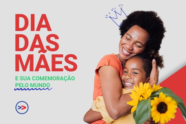O Dia das Mães é uma data especial: saiba como é comemorado em vários países!